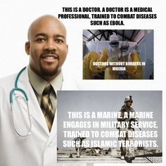 """""""Boots on the ground"""" should be used to combat the epidemic called ISIS. Medical professionals are equipped to combat Ebola."""