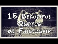 Friendship Quotes | Love A Good Quote