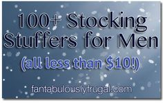 Stocking Stuffers for Men - 100  Stocking Stuffers for Men, all of them for less than 10!