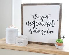 The Secret Ingredient is Always Love Love Sign Love Quote Kitchen Sign Scripture Sign Farmhouse Sign Joanna Gaines Farmhouse Fixer Kitchen Sign Diy, Farmhouse Kitchen Signs, Home Decor Kitchen, Rustic Kitchen, Kitchen Ideas, Condo Kitchen, Kitchen Art, Modern Farmhouse, Farmhouse Style
