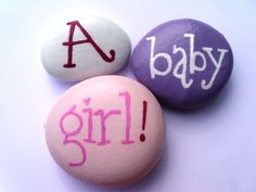 A Baby Girl Message Pebbles. Hand Painted.