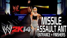 WWE 2K14 - Missile Assault Ant Entrance + Finishers