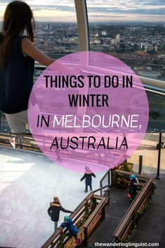 things to do in winter in Melbourne