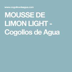 MOUSSE DE LIMON LIGHT   - Cogollos de Agua
