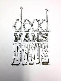Dead Man's Boots Handwritten typography 10.28.14 photo #HalloweenIsComing #ClipClop