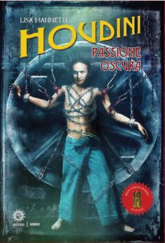 WILD ABOUT HARRY: A taste of Houdini horror from Italy
