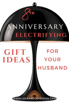 Need some help picking out an 8th anniversary gift for your husband? Weve got a load of unique, electrifying ideas to get you started!