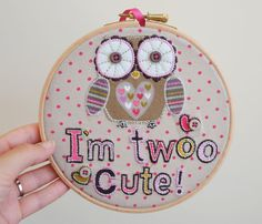 I'm Twoo Cute - Owl Embroidery Hoop Art for Woodland Inspired Nursery by Blanche & Lola on Etsy