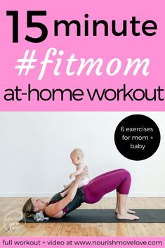 as a new mom i know that finding time to workout is hard. enter this 15 minute mommy + me workout; 6 exercises you can do at home with your baby! Post Baby Workout, Post Pregnancy Workout, Fit Pregnancy, Workout Abs, Body Workouts, Workout Motivation, Baby Yoga Poses, Yoga Sculpt, High Intensity Interval Training