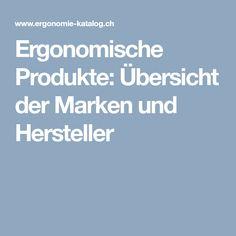 Ergonomische Produkte: Übersicht der Marken und Hersteller City Office, Health And Wellbeing, Catalog, Branding, Products