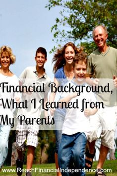 What I learned from my parents growing up regarding money and financial behavior.