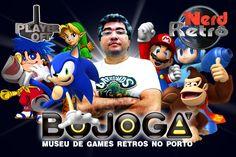 BOJOGÁ - MUSEU DE GAMES RETROS NO PORTO -    NERD RETRÔ -  PLAYER OFF