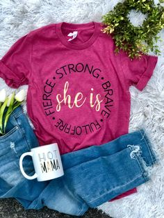 She is Fierce – Cotton and Blues Cute Tshirts, Mom Shirts, T Shirts For Women, Cute Tshirt Sayings, Quotes For Shirts, Jesus Shirts, Cute Shirt Designs, She Is Fierce, Simple Shirts
