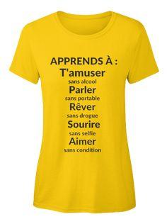 5 choses importantes à apprendre dans la vie. #tshirt #teeshirt #pensées #phrases #education #apprendre
