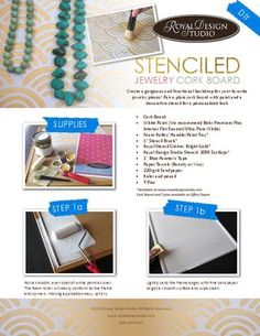 This is a great tutorial.  I see images of cork boards for the home office and my jewelry emerging.    How to stencil a pretty jewelry cork board with paint and stencil cremes.