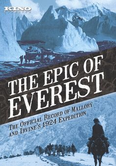 The Epic of Everest - Kino Lorber Home Video