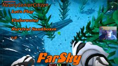 FARSKY : Let's Play Underwater Survival Sandboxes #3