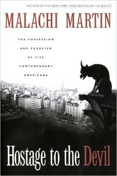 Hostage to the Devil: The Possession and Exorcism of Five Contemporary Americans Reissue, Malachi Martin - Amazon.com