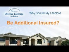 Why Should My Landlord Be Additional Insured?