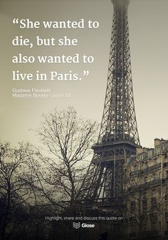 Gustave Flaubert, Madame Bovary | Highlight, share and discuss this quote on Glose.
