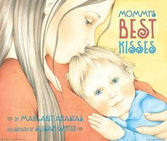Mommy's Best Kisses Board Book by Margaret Anastas, illustrated by Susan Winter