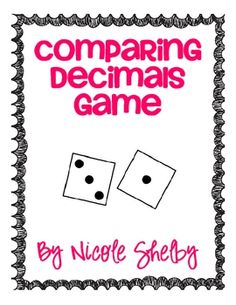 This game is an easy and fun way for your students to practice comparing decimals. All you need are three dice per pair and copies of the handout in this packet. This is great as a math center as well. My kind of game.simple and fun! Math 5, Math Fractions, Guided Math, Math Teacher, Math Classroom, Fun Math, Teaching Math, Dividing Fractions, Equivalent Fractions