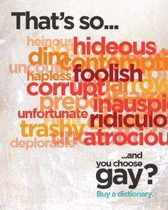 """That's so gay,"" isn't okay."