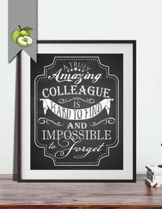 Boss's day colleague appreciation or Retirement gift, A truly amazing colleague is hard to find & impossible to forget, printable, printable Retirement Quotes, Retirement Gifts, Colleagues Quotes, Appreciation Note, Employee Appreciation, Classroom Helpers, Leaving Gifts, Gift Quotes, Hard To Find