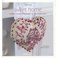 Sweet home : Petites maisons à broder au point de croix. Have this one - beautiful patterns