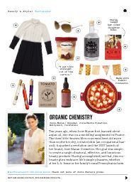 """I saw this in """"Organic Chemistry"""" in Martha Stewart Living October 2013."""