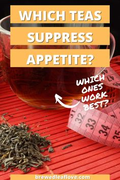 We all know that tea is a delicious and comforting drink, but is tea also an appetite suppressant? Find out which teas can help you lose weight along with their other health benefits. Tea Benefits, Health Benefits, How To Make Tea, Teas, Drinking Tea, Lose Weight, Wellness, Canning, Drinks