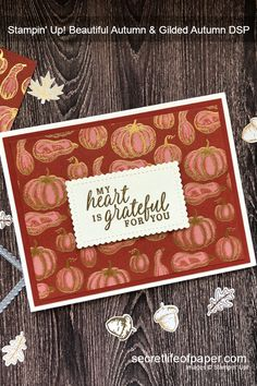 Fall card for PALS Blog Hop - created with Stampin' Up! Beautiful Autumn stamp set, Gilded Autumn DSP and gold embossing.  #stampinup #fallcards #cardmaking #handmadecards Sad Paintings, Dinner Table Centerpieces, Diana, Stampin Pretty, Fall Cards, Holiday Cards, How To Start Yoga, Thanksgiving Cards, Color Card
