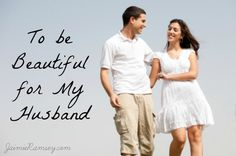 what does it mean to be beautiful for my husband?