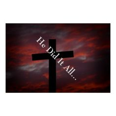 He Did It All Poster from Scripture Classics #zazzle #gift #photogift #Christian