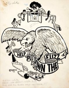 "Help Put Down The Fuzz. Art by Robt Williams for Ed ""Big Daddy"" Roth, 1966."
