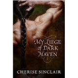 My Liege of Dark Haven (Kindle Edition)By Cherise Sinclair