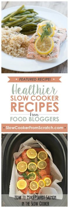 Using the slow cooker will keep the fish moist for this Slow Cooker Lemon & Dill Salmon from 5 Dollar Dinners; serve with cauliflower rice and a vegetable and this is a perfect low-carb dinner. [featured on SlowCookerFromScratch.com]