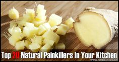 Here's a fantastic, fascinating list of natural painkillers that are common kitchen ingredients! What's interesting is that the list is not just a basic list - but also gives specific information as to the type of pain that researchers have found that these natural ingredients may assist with!