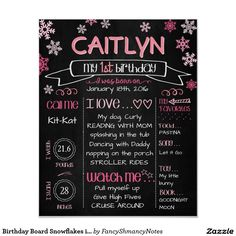 Shop Birthday Board Snowflakes in Pink Poster created by FancyShmancyNotes. First Birthday Posters, Girl First Birthday, Snowflake Photos, Snowflakes, Poster Decorations, Chalkboard Poster, Event Banner, Birthday Chalkboard, Birthday Board