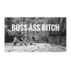 #swag #Boss #bitch #power #freedom