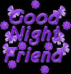Good Night Friend goodnight goodnight quotes goodnight images goodnight friend