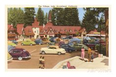 Lake Arrowhead Village, California Prints at AllPosters.com (the way it looked until the late 70's, when it was burnt down on purpose so big ugly buildings with room for many more shops could be built.  Progress. Pah).