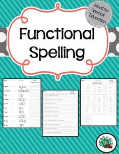 Functional spelling perfect for special education! All forms are adapted. Test is in multiple choice format. Age appropriate for many grade levels!