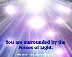 You are surrounded by the Forces of Light.