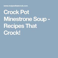 Crock Pot Minestrone Soup - Recipes That Crock!