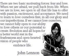 John Lennon Fear & Love Quote