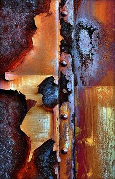 Rust, a good example of Colors shape patterns'...and other things, too. A smorgasbord of visual stimuli....