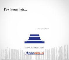 FEW HOURS LEFT FOR NEW PROJECTS - www.acredeals.com #propertyinkolkata @nipunkochar @ndujari