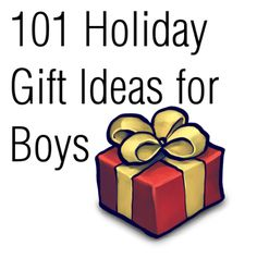 great list of gift ideas for boys