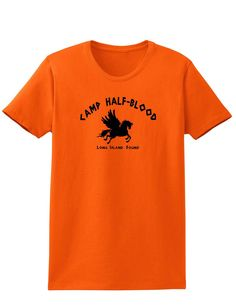 Camp Half Blood Adult Womens T-Shirt for for fans of all ages!
